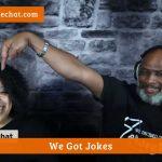 we got jokes