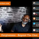Forgiveness beyond the chat